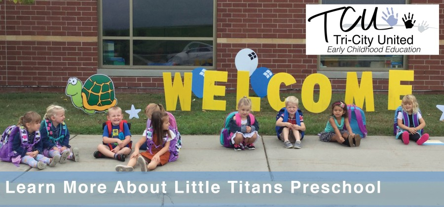 learn more about little titans preschool. tri-city united early childhood programs
